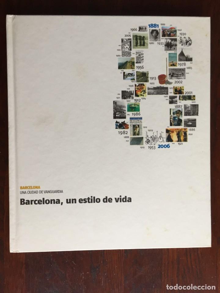 BARCELONA UN ESTILO DE VIDA. UNA CRÓNICA DE LA VIDA COTIDIANA DE LOS BARCELONESES (Libros Nuevos - Humanidades - Sociología)