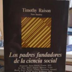 Libros: RAISON, TIMOTHY: LOS PADRES FUNDADORES DE LA CIENCIA SOCIAL. TRAD. JOSÉ CANO TEMBLEQUE, 1970.. Lote 180238405