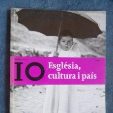 Libros: ESGLÉSIA, CULTURA I PAÍS – NADALA 2010 FUNDACIÓ LLUIS CARULLA ANY XLIV. Lote 181900756