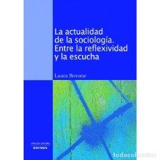 Libros: LA ACTUALIDAD DE LA SOCIOLOGÍA (LAURA BOVONE) EUNSA 2011. Lote 183014557