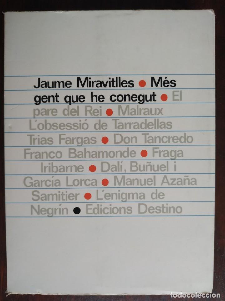 MES GENT QUE HE CONEGUT DE JAUME MIRAVITLLES. RECULL D´ESCRITS EN DIVERSES PUBLICACIONS CATALANES (Libros Nuevos - Humanidades - Sociología)