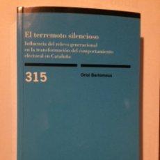 Libros: EL TERREMOTO SILENCIOSO. ORIOL BARTOMEUS. CIS 2018. Lote 186433906