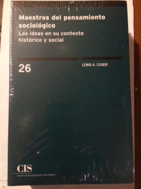 MAESTROS DEL PENSAMIENTO SOCIOLÓGICO. LAS IDEAS EN SU CONTEXTO HISTÓRICO Y SOCIAL. CIS 26 (Libros Nuevos - Humanidades - Sociología)