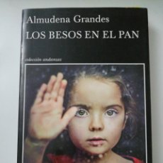 Libros: LOS BESOS DEL PAN. ALMUDENA GRANDE. Lote 192088798