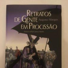 Libros: RETRATO DE GENTE EN PROCESIÓN - LIBRO ENNPOETUGUES. Lote 192098402