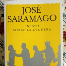 Libros: JOSE SARAMAGO - ENSAYO SOBRE LA CEGERA. Lote 193807525