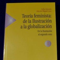 Libros: TEORÍA FEMINISTA. VOL. I: DE LA ILUSTRACIÓN AL SEGUNDO SEXO. VARIOS AUTORES. Lote 195175427