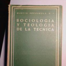 Libros: SOCIOLOGÍA Y TEOLOGÍA DE LA CIENCIA. MARTIN BRUGAROLA. Lote 196664971