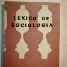 Libros: LEXICO DE SOCIOLOGIA. A. BIROU. Lote 197864762