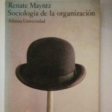 Libros: SOCIOLOGÍA DE LA ORGANIZACIÓN. RENATE MAYNTZ. Lote 198224140