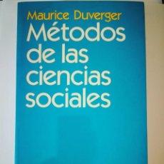Libros: MÉTODOS DE LAS CIENCIAS SOCIALES. MAURICE DUVERGER. Lote 199139225