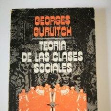 Libros: TEORÍA DE LAS CLASES SOCIALES. GEORGES GURVITCH. Lote 199188522
