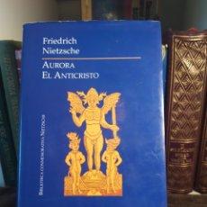 Libros: AURORA EL ANTICRISTO DE FREDERIC NIETZSCHE AÑO 2001.. Lote 200369522