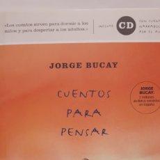Libros: CUENTOS PARA PENSAR DE JORGE BUCAY. Lote 201248530