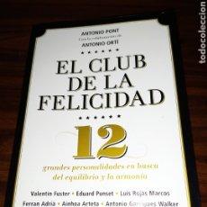 Libros: EL CLUB DE LA FELICIDAD. ANTONIO PONT. ED. PLANETA. Lote 202316061