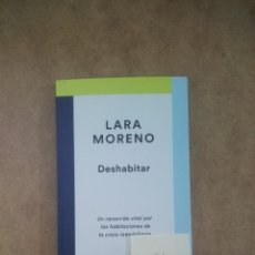 Libros: DESHABITAR - LARA MORENO - REFERENTES DESTINO - ESTADO: NUEVO -(B390). Lote 202527756