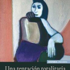 Libros: UNA TENTACIÓN TOTALITARIA. EDUCACIÓN PARA LA CIUDADANÍA (J. TRILLO FIGUEROA) EUNSA 2008. Lote 203261392