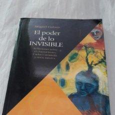 Libros: EL PODER DE LO INVISIBLE - REFLEXIONES SOBRE EL CHAMANISMO, CARLOS CASTANEDA Y OTROS - COLAZO *. Lote 206424047
