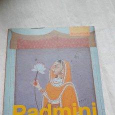 Libros: PADMINI EL AMOR MÁGICO.CALLE, RAMIRO. Lote 206564996