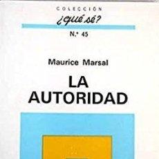 Libros: MAURICE MARSAL - LA AUTORIDAD. Lote 207602598