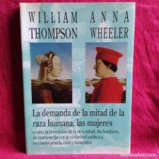 Libri: LA DEMANDA DE LA MITAD DE LA RAZA HUMANA - THOMPSON, WILLIAM; WHEELER, ANNA. Lote 207818220