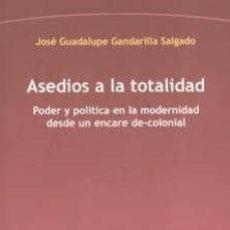 Libros: JOSÉ GUADALUPE GANDARILLA SALGADO - ASEDIOS A LA TOTALIDAD. Lote 208333800