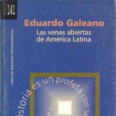 Libros: EDUARDO GALEANO - LAS VENAS ABIERTAS DE AMÉRICA LATINA (ED. CUBANA). Lote 208923421