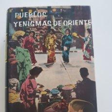 Libros: PUEBLOS Y ENIGMAS DE ORIENTE,DAIMON ,1963. Lote 210672282