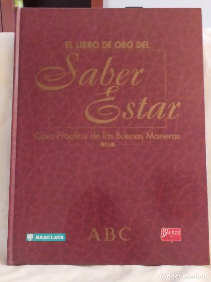 EL LIBRO DE ORO DEL SABER ESTAR. GUÍA PRÁCTICA DE LAS BUENAS MANERAS (Libros Nuevos - Humanidades - Sociología)