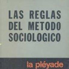 Libros: LAS REGLAS DEL MÉTODO SOCIOLÓGICO EMILE DURKHEIM. Lote 218186938