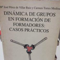 Libros: DINÀMICA DE GRUPS EN FORMACIÓ DE FORMADORES. Lote 221806058
