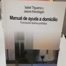 Libros: MANUAL DE AYUDA A DOMICILIOS. Lote 221930563