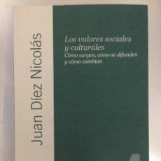 Libros: LOS VALORES SOCIALES Y CULTURALES: CÓMO SURGEN, CÓMO DIFUNDEN Y CÓMO CAMBIAN. CIS. Lote 226220390