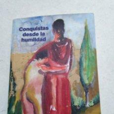 Libros: CONQUISTAS DESDE LA HUMANIDAD. Lote 226811860