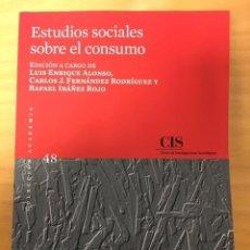Libros: ESTUDIOS SOCIALES SOBRE EL CONSUMO. COLECCIÓN ACADEMIA. CIS. Lote 232408375