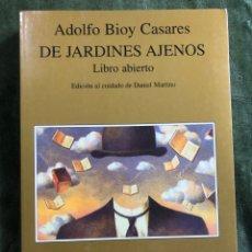 Libros: DE JARDINES AJENOS (ADOLFO BIOY CASARES). Lote 241904140