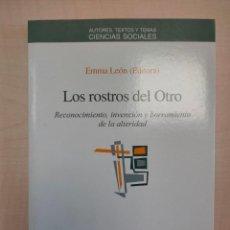 Libros: LOS ROSTROS DEL OTRO, DE EMMA LEÓN (ED.). Lote 244964910