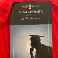 Libros: LA DESEDUCACIÓN, NOAM CHOMSKY. Lote 245227895