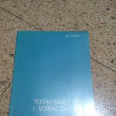 Libros: TOTALITAT I VORACITAT (UN APROPAMENT AL FENOMENT SECTARI) SECTAS. Lote 252570510