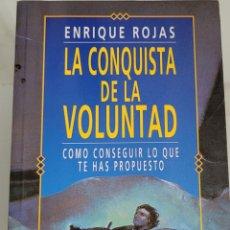 Libros: LA CONQUISTA DE LA VOLUNTAD ENRIQUE ROJAS.. Lote 256095950