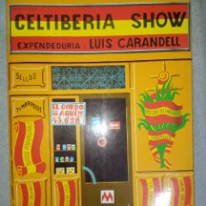Libros: CELTIBERIA SHOW DE LUIS CARANDELL-CON ESTE LIBRO TE MEAS DE RISA CON LAS COSAS DE LA ESPAÑA PROFUNDA. Lote 265851814