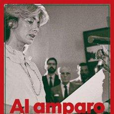 Libros: AL AMPARO DEL FEMINISMO.AMPARO RUBIALES/OCTAVIO SALAZAR.-NUEVO. Lote 266141933