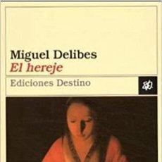 Libros: EL HEREJE MIGUEL DELIBES. Lote 272236573
