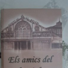 Libros: LIBRO - JOAN PUIG BONASTRE - ELS AMICS DEL BARRI DE SANT ANTONI (VIVENCIES). Lote 273508048