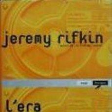 Libros: JEREMY RIFKIN - L'ERA DELL' ACCESSO. Lote 275063603