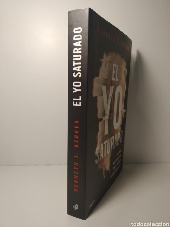 Libros: El yo saturado Dilemas de identidad en el mundo contemporáneo Kenneth J. Gergen - Foto 3 - 285498423