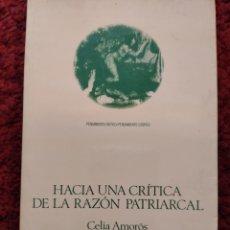 Libros: HACIA UNA CRÍTICA DE LA RAZÓN PATRIARCAL CELIA AMORÓS FEMINISMO. Lote 290955093