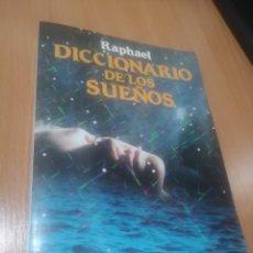 Libros: DICCIONARIO DE LOS SUEÑOS RAPHAEL. Lote 291926193