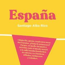 Libros: SANTIAGO ALBA RICO - ESPAÑA. Lote 295798238
