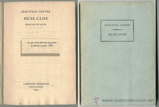 JEAN-PAUL SARTRE: HUIS CLOS (A PUERTA CERRADA) ED. LIMITADA 151/500 TEATRO FRANCÉS - EXISTENCIALISMO (Libros Nuevos - Literatura - Teatro)